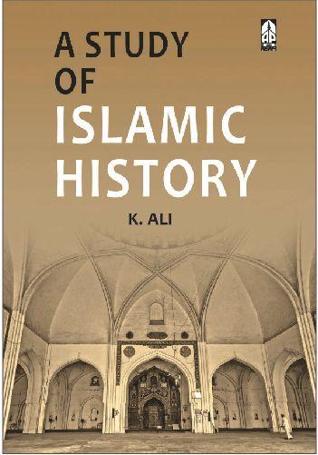 A Study Of Islamic History